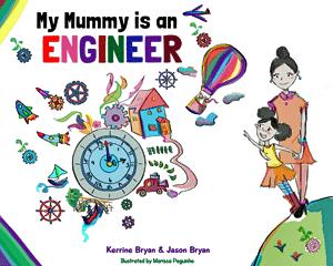 My Mummy is an Engineer - Kerrine Bryan