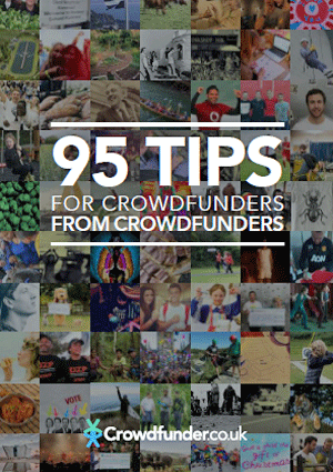 95 Tips for Crowdfunders from Crowdfunders - Crowdfunder