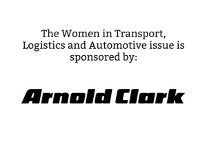 The Women in Transport, Logistics and Automotive issue is sponsored by Arnold Clark