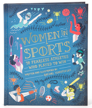 Rachel-Ignotofsky---Women-in-Sports