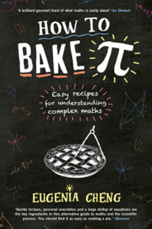 Eugenia-Cheng---How-to-Bake-Pi-cover