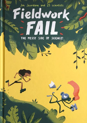 Fieldwork Fail - The Messy Side of Science book