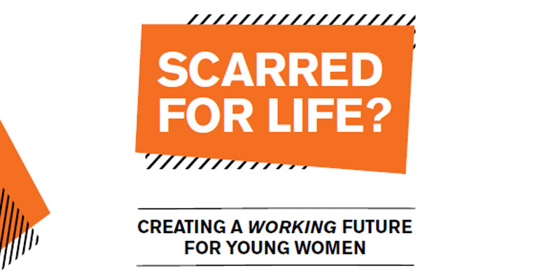 Young Women's Trust Scarred for Life? report cover