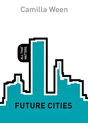 Camilla Ween - Future Cities