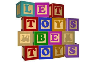 Let Toys Be Toys