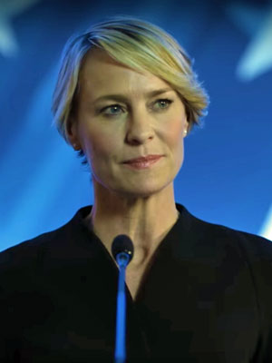 Robin Wright as Claire Underwood in House of Cards - Netflix