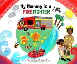 My Mummy is a Firefighter